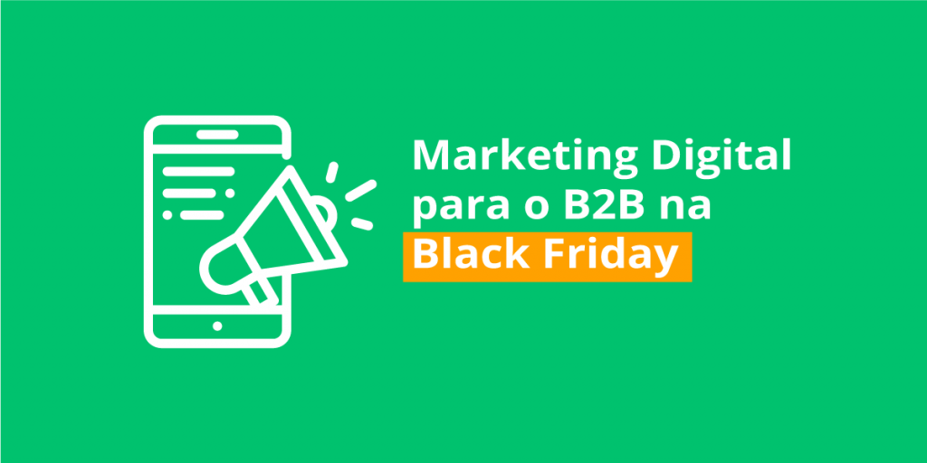 marketing digital para o b2b na Black Friday