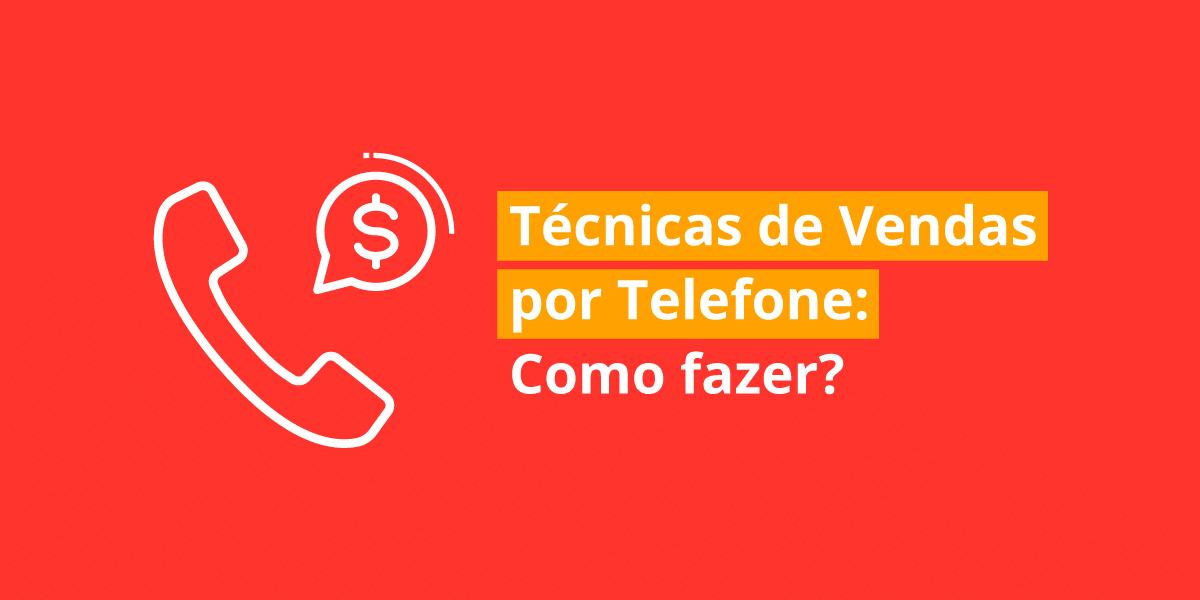 técnicas de vendas por telefone