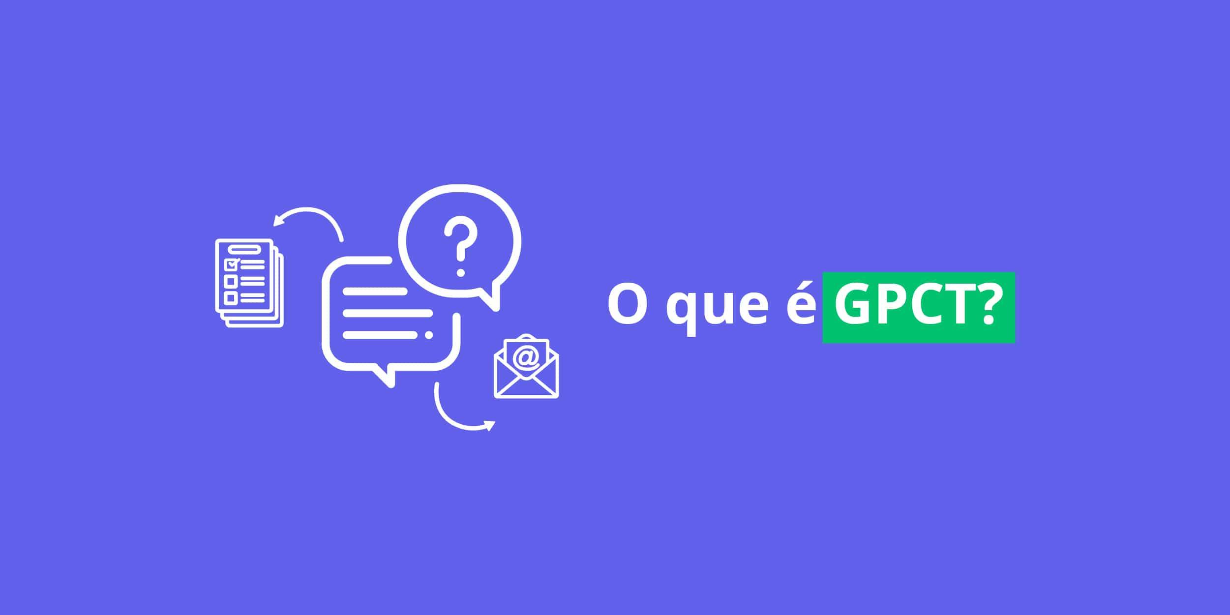 o que é GPCT