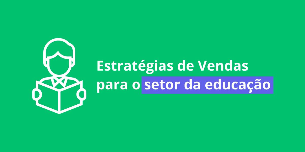 Estratégias-de-Vendas-para-o-setor-da-educação
