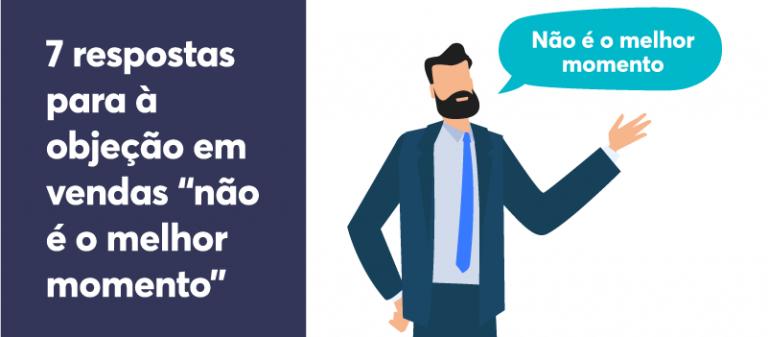"""Ebook - 7 respostas para a objeção em vendas """"não é um bom momento para comprar"""" 2"""