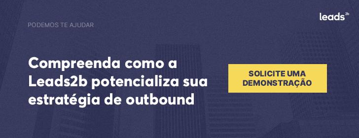 Descubra como a Leads2b otimiza seu outbound marketing