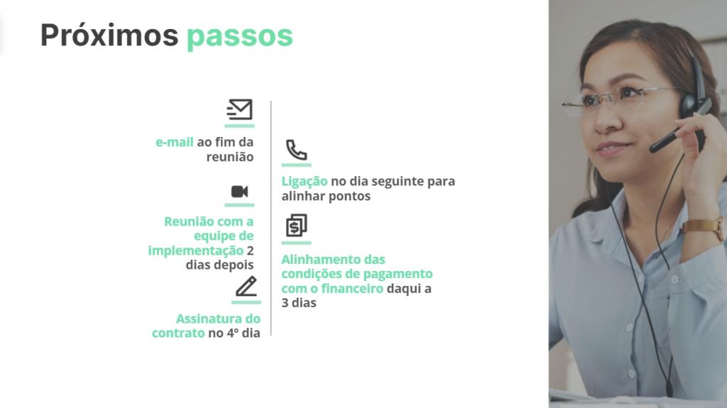 Exemplo de slide final da apresentação comercial com próximos passos