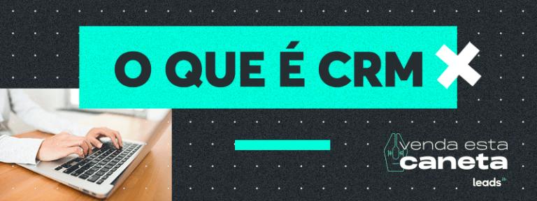 [LP] Podcast - O que é CRM 1